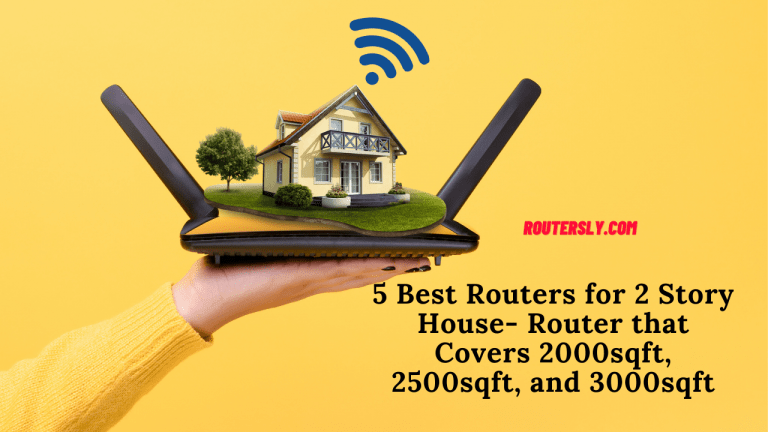 Routers for 2 Story House
